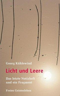 Licht und Leere - Kühlewind, Georg