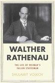 Walther Rathenau: Weimar's Fallen Statesman