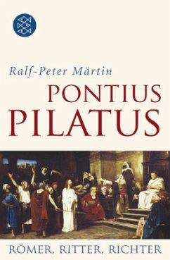 Pontius Pilatus - Märtin, Ralf-Peter