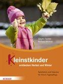 Kleinstkinder entdecken Herbst und Winter