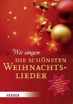Wir singen die schönsten Weihnachtslieder