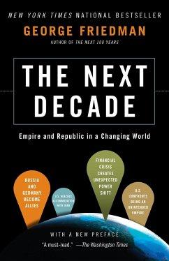 The Next Decade - Friedman, George