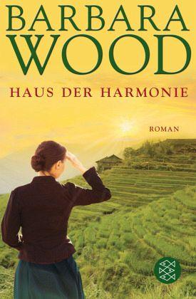 Das Haus Der Harmonie : das haus der harmonie von barbara wood taschenbuch ~ Watch28wear.com Haus und Dekorationen