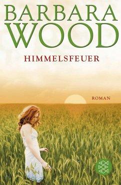 Himmelsfeuer - Wood, Barbara