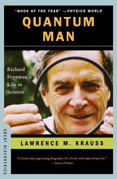 Quantum Man: Richard Feynman's Life in Science - Krauss, Lawrence M.