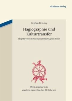 Hagiographie und Kulturtransfer - Flemmig, Stephan