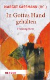 In Gottes Hand gehalten