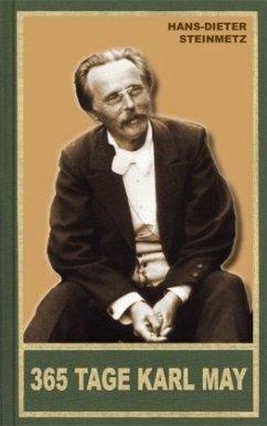 365 Tage Karl May - Steinmetz, Hans-Dieter