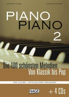 Piano Piano, mittelschwer arrangiert, m. 4 Audio-CDs
