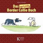 Das verrückte Border Collie Buch