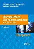 Jahresabschluss und Konzernabschluss nach HGB und IFRS. Übungsbuch