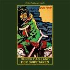Durch das Land der Skipetaren, 1 MP3-CD / Gesammelte Werke, MP3-CDs Bd.5