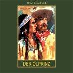 Der Ölprinz, 1 MP3-CD / Gesammelte Werke, MP3-CDs Bd.37