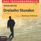 Dreizehn Stunden / Bennie Griessel Bd.2 (5 Audio-CDs)