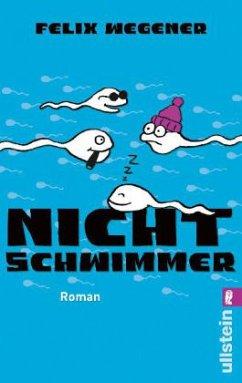 Nichtschwimmer - Wegener, Felix; Stolz, Matthias