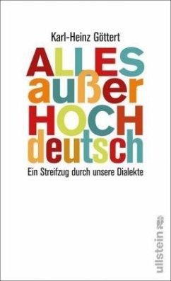 Alles außer Hochdeutsch - Göttert, Karl-Heinz