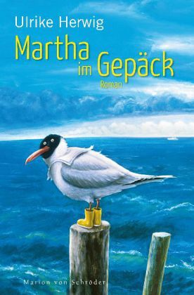 Martha im Gepäck - Herwig, Ulrike