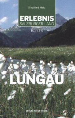 Erlebnis Salzburger Land 3: Lungau