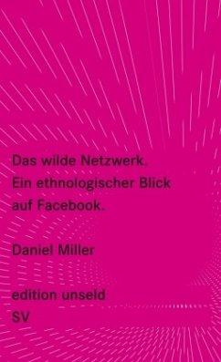 Das wilde Netzwerk - Miller, Daniel