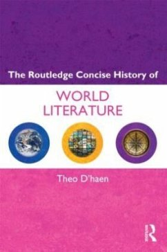 The Routledge Concise History of World Literature - D'haen, Theo
