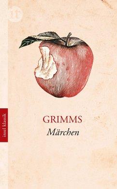 Grimms Märchen - Grimm, Jacob;Grimm, Wilhelm