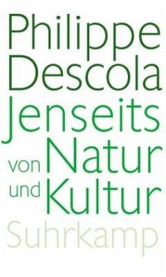 Jenseits von Natur und Kultur - Descola, Philippe