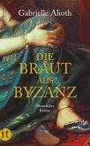 Die Braut aus Byzanz