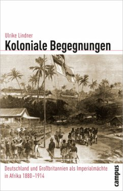 Koloniale Begegnungen - Lindner, Ulrike