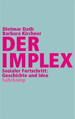 Der Implex - Dath, Dietmar; Kirchner, Barbara