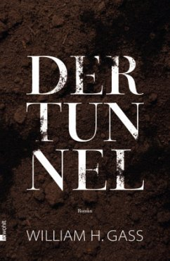Der Tunnel - Gass, William H.