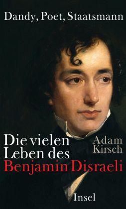 Dandy, Poet, Staatsmann - Kirsch, Adam