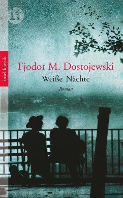 Weiße Nächte - Dostojewskij, Fjodor M.