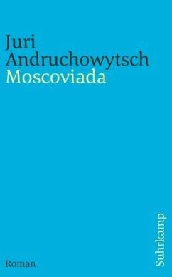 Moscoviada - Andruchowytsch, Juri