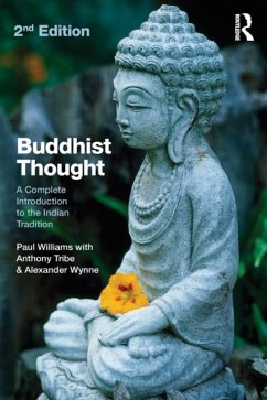 Buddhist Thought - Williams, Professor Paul; Tribe, Anthony J.; Wynne, Alexander