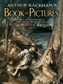 Arthur Rackham's Book of Pictures - Rackham, Arthur