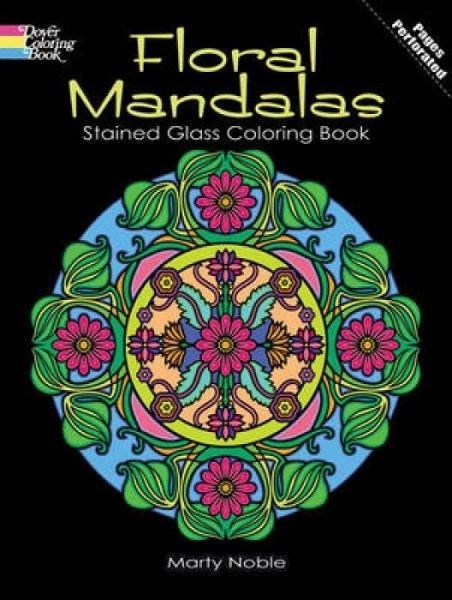 Floral Mandalas Stained Glass Coloring Book von Marty Noble ...