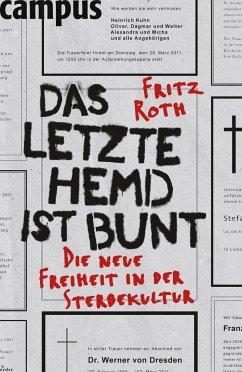 Das letzte Hemd ist bunt - Roth, Fritz