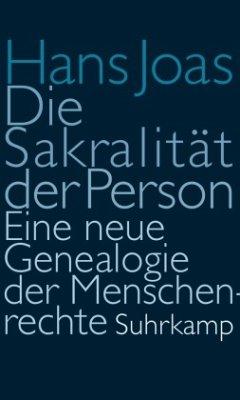 Die Sakralität der Person - Joas, Hans