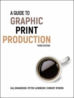 A Guide to Graphic Print Production - Johansson, Kaj