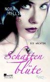Die Wächter / Schattenblüte Bd.2