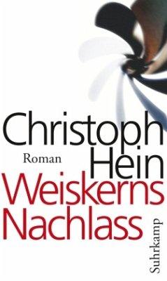 Weiskerns Nachlass - Hein, Christoph