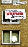 Westfalen, ein Heimatbuch