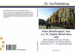 Polen (Beziehungen). Was u.a. Dr. Angela Merkel dazu sagt
