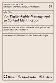 Von Digital-Rights-Management zu Content Identification