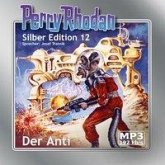 Der Anti, remastered / Perry Rhodan Silberedition Bd.12 (2 MP3-CDs)