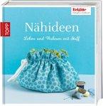 Nähideen / Brigitte Kreativ-Edition Bd.6
