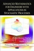 Advanced Mathematics for Engineers with Applications in Stochastic Processes - Haghighi, Aliakbar Montazer Lian, Jian-ao Mishev, Dimitar P.