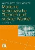 Moderne soziologische Theorien und sozialer Wandel