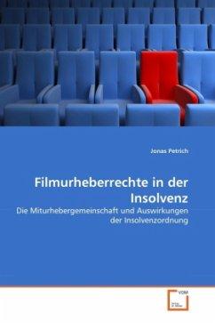 Filmurheberrechte in der Insolvenz