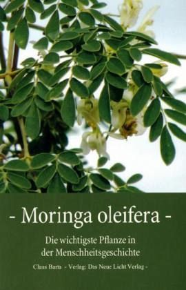 Moringa Oleifera - Barta, Claus